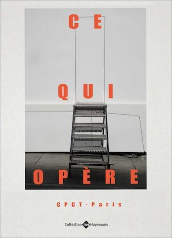 «Ce qui opère» – Nouvelle publication du CPCT-Paris !