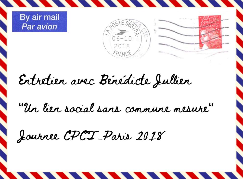 Entretien avec Bénédicte Jullien – Journée du CPCT-Paris – samedi 6 octobre 2018